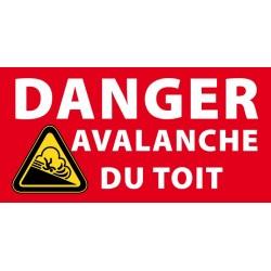 Panneau Danger avalanche du toit