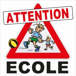 Panneau attention école